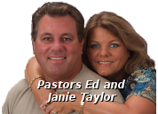 Pastors Ed and Janie Taylor