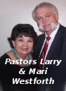 Pastors Larry & Mari Westforth