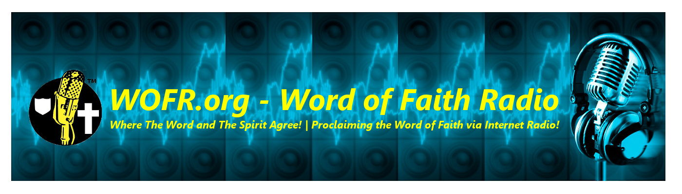 WOFR.org – Word of Faith Radio